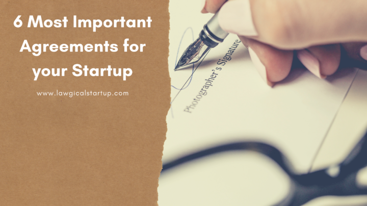 6 Most Important Agreements for your Startup